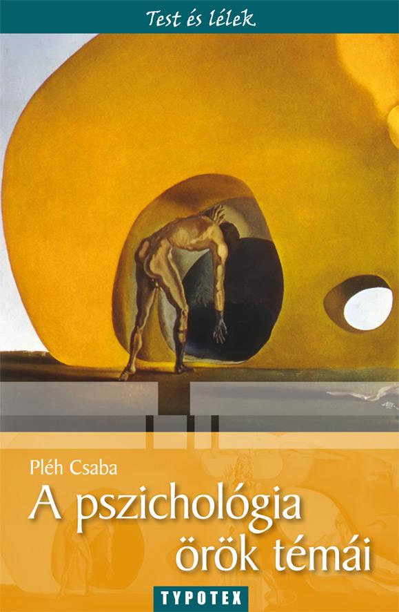 A pszichológia örök témái