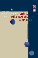 A digitális műsorszórás alapjai