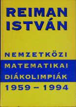 Nemzetközi matematikai diákolimpiák 1. (1959-1994)