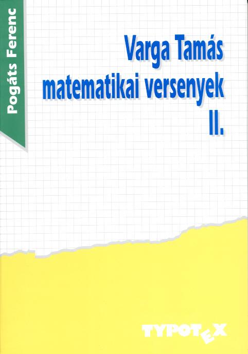 Varga Tamás matematikai versenyek 2. (1993-1997)