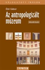 Az antropologizált múzeum