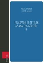 Feladatok és tételek az analízis köréből II.