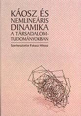 Káosz és nemlineáris dinamika a társadalomtudományokban