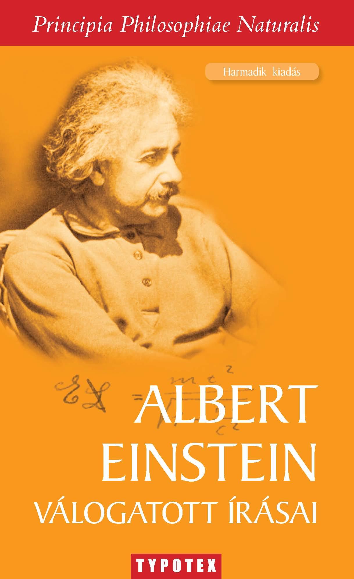 Albert Einstein válogatott írásai
