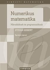 Numerikus matematika mérnököknek és programozóknak