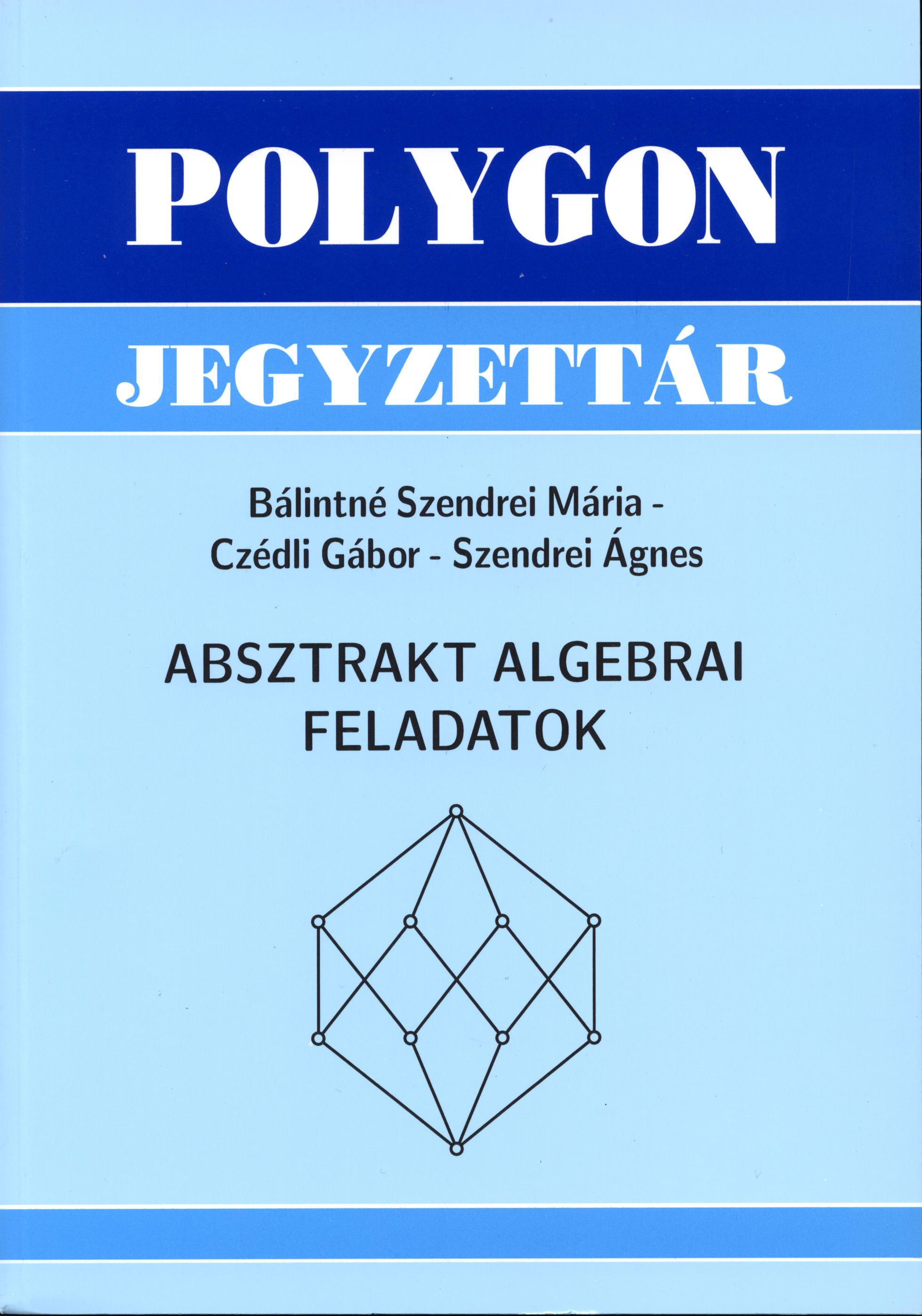 Absztrakt algebrai feladatok - Polygon jegyzet