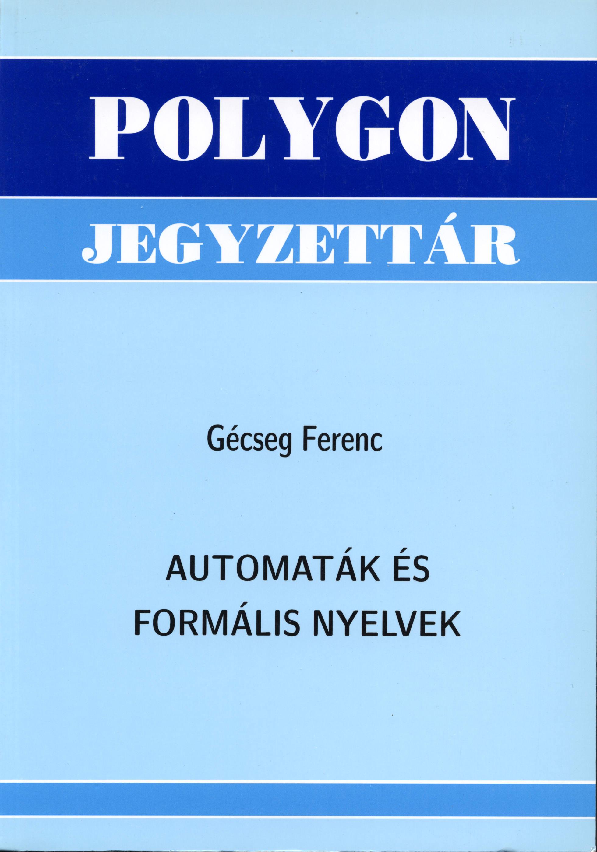 Automaták és formális nyelvek - Polygon jegyzet