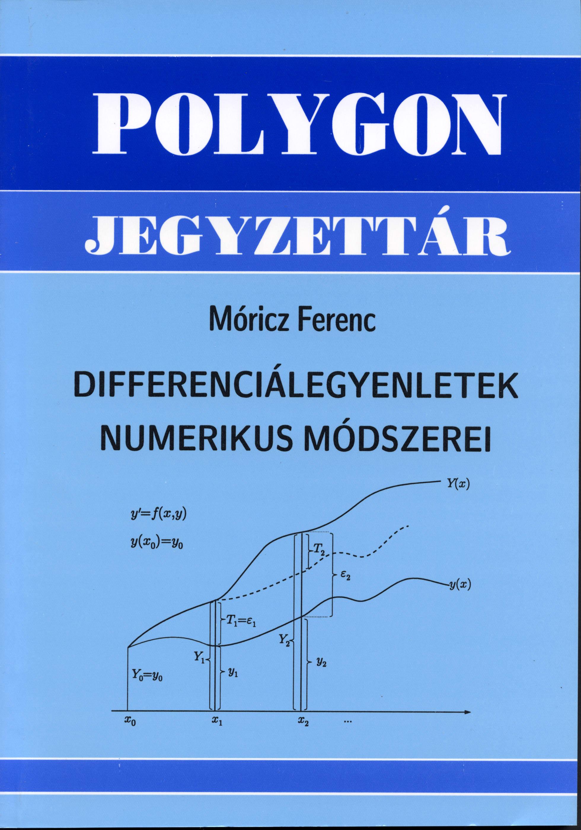 Differenciálegyenletek numerikus módszerei - Polygon jegyzet