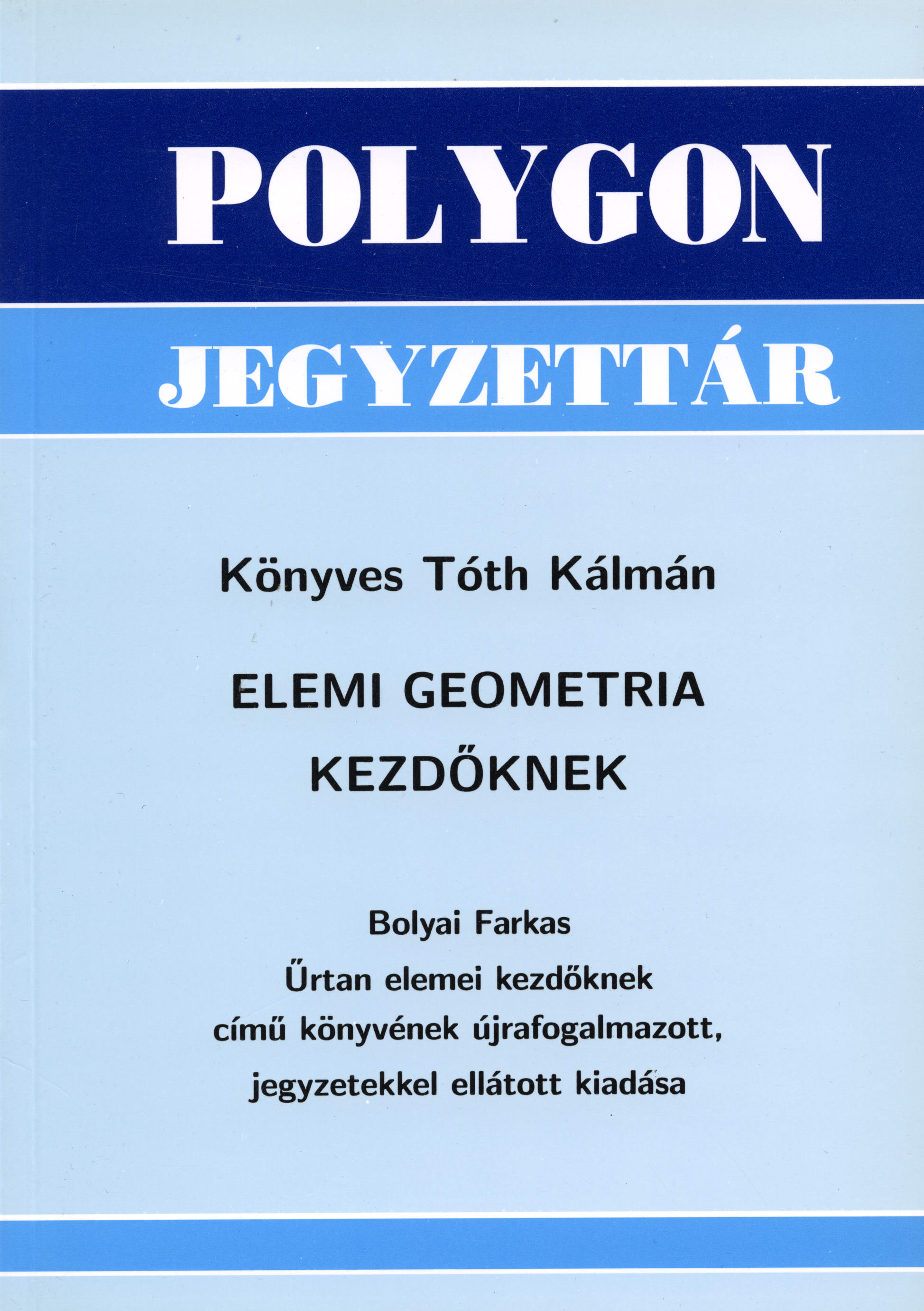 Elemi geometria kezdőknek - Polygon jegyzet