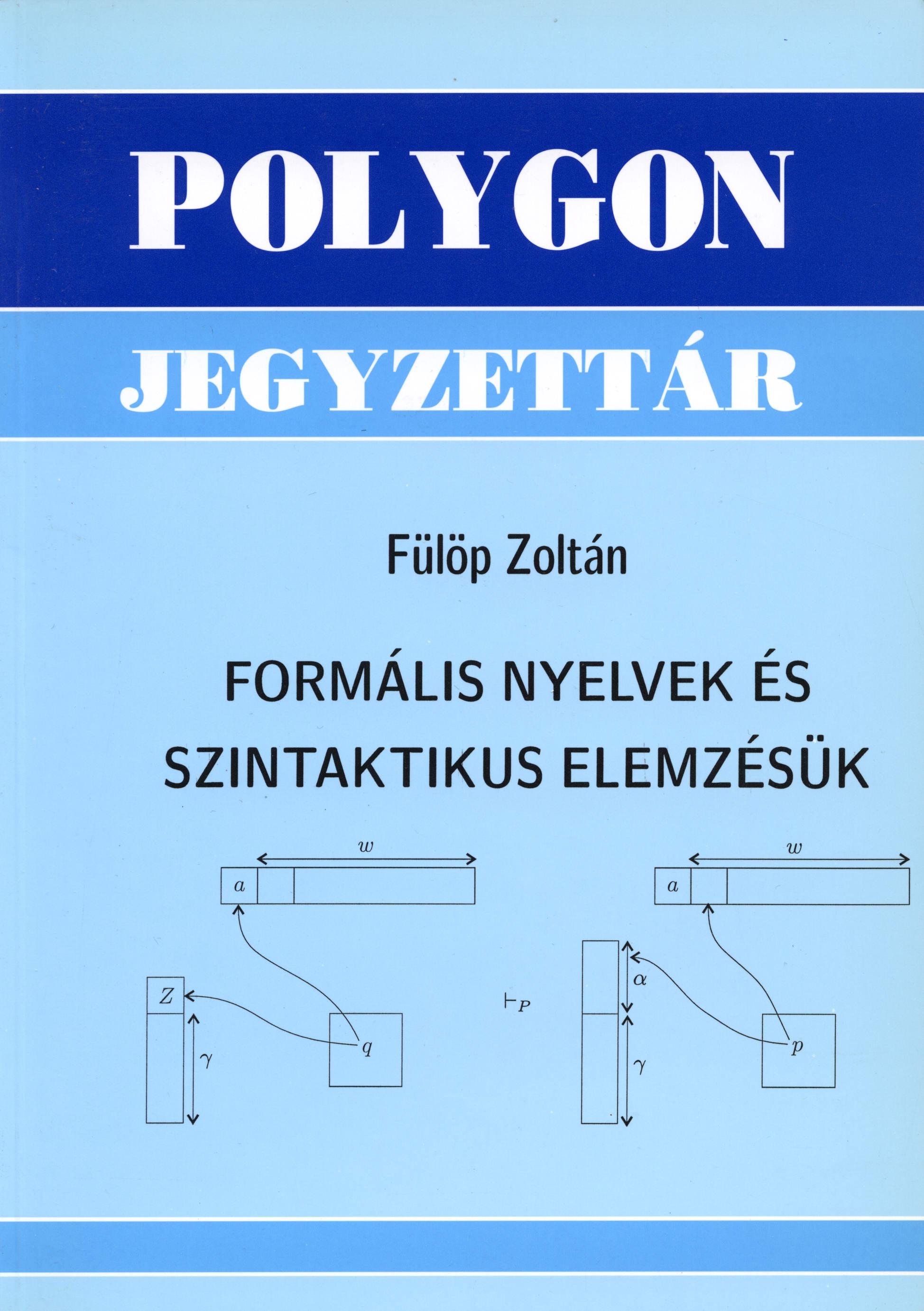 Formális nyelvek és szintaktikus elemzésük - Polygon jegyzet