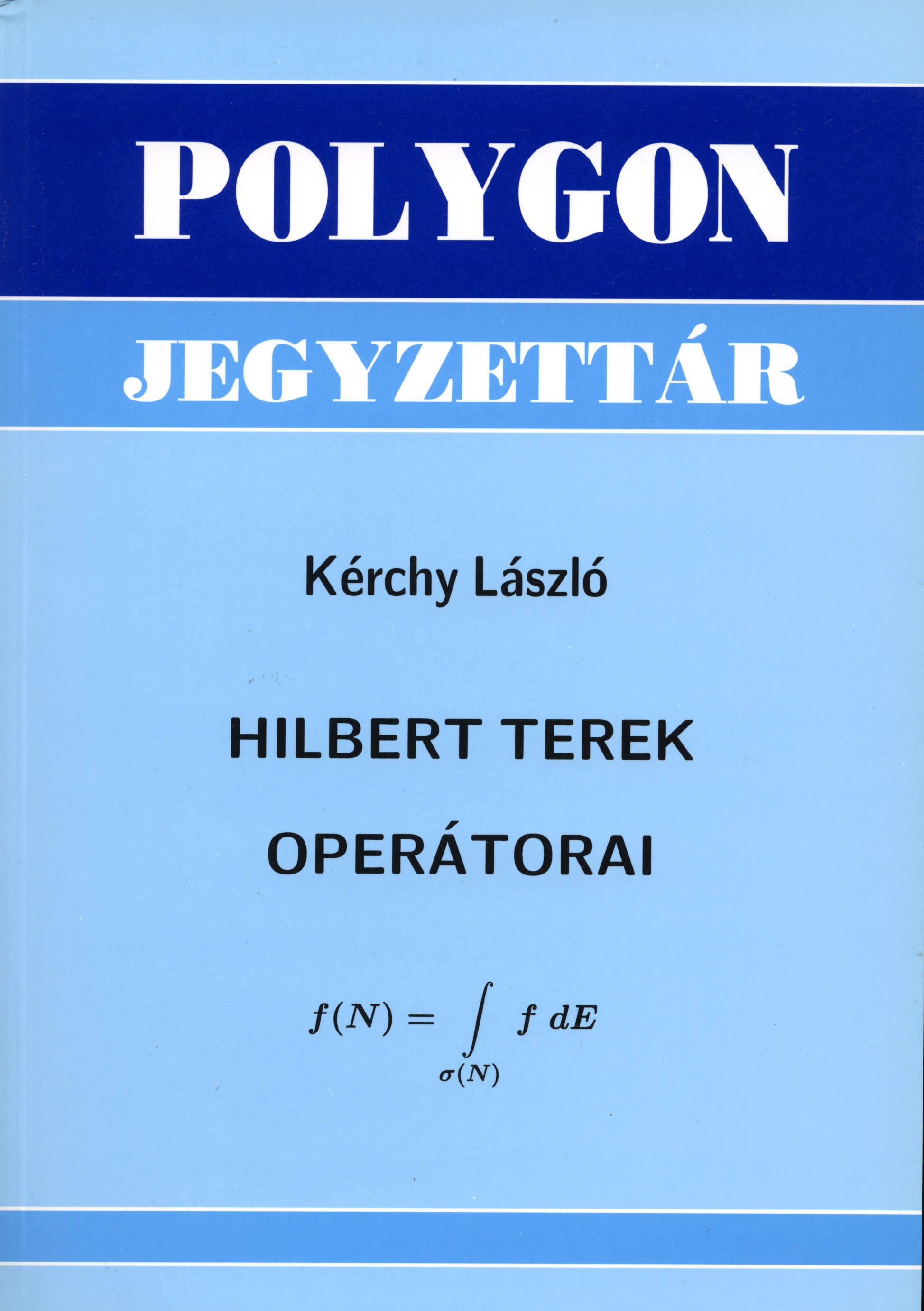 Hilbert terek operátorai - Polygon jegyzet
