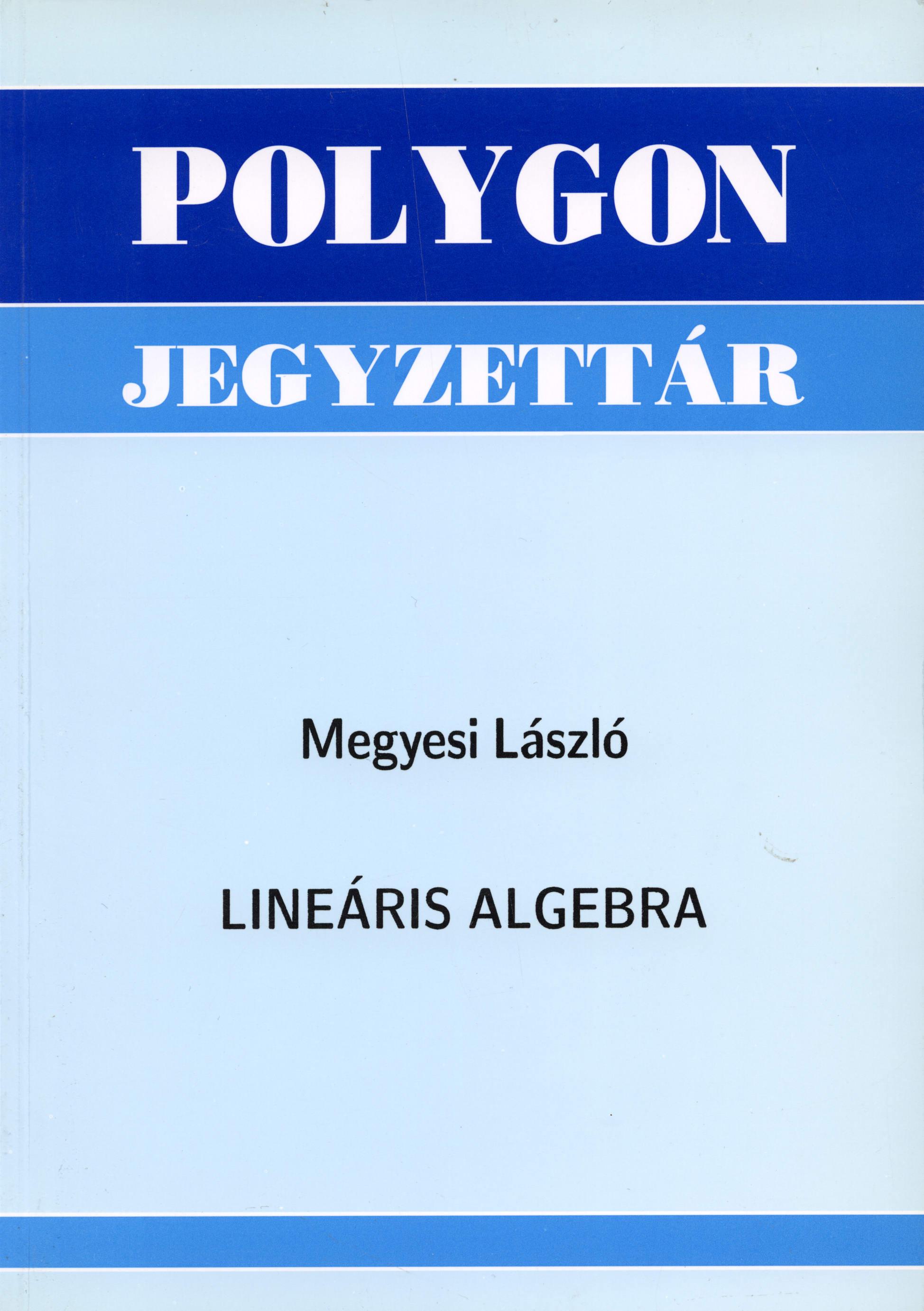 Lineáris algebra - Polygon jegyzet