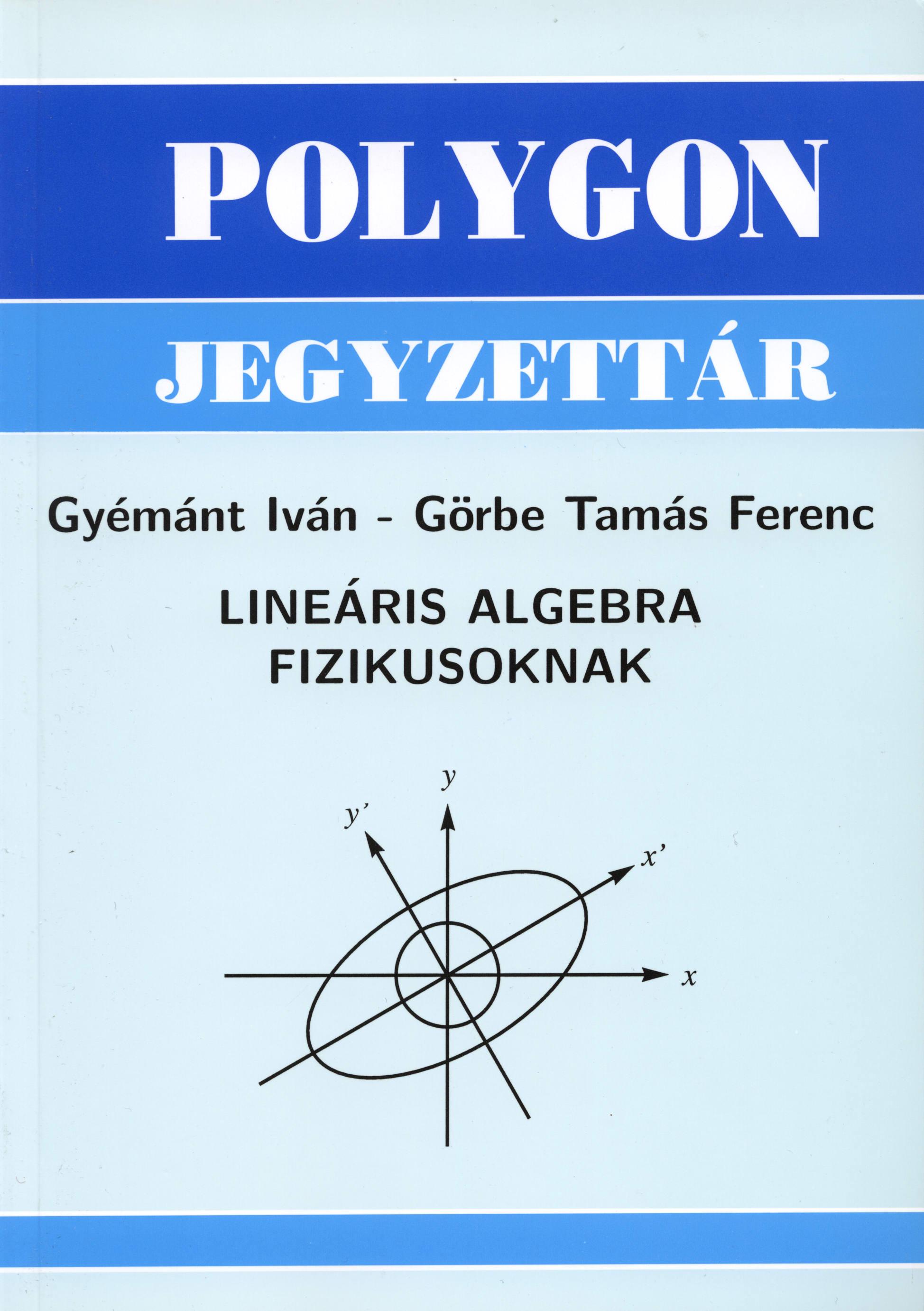 Lineáris algebra fizikusoknak - Polygon jegyzet