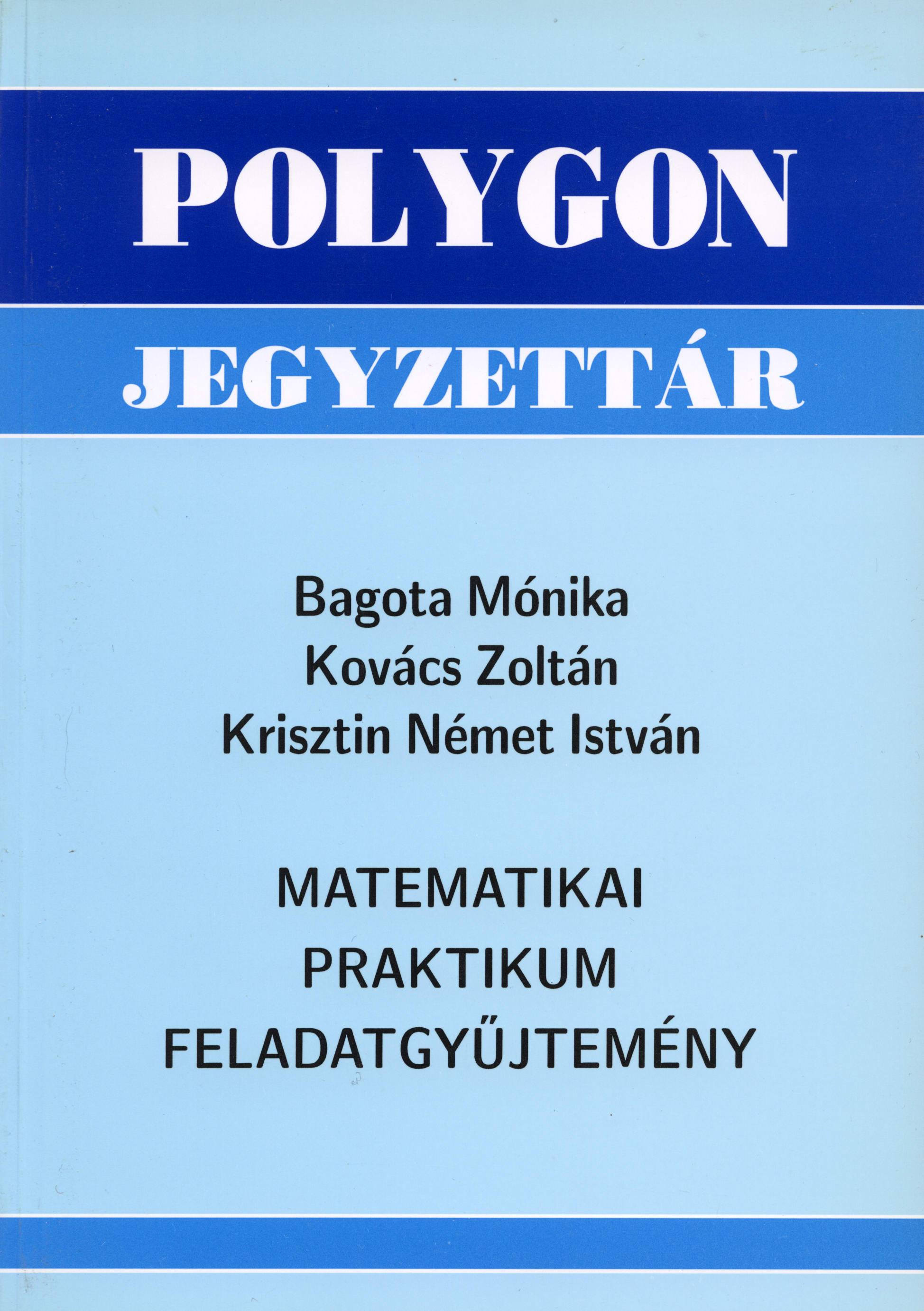 Matematikai praktikum feladatgyűjtemény - Polygon jegyzet