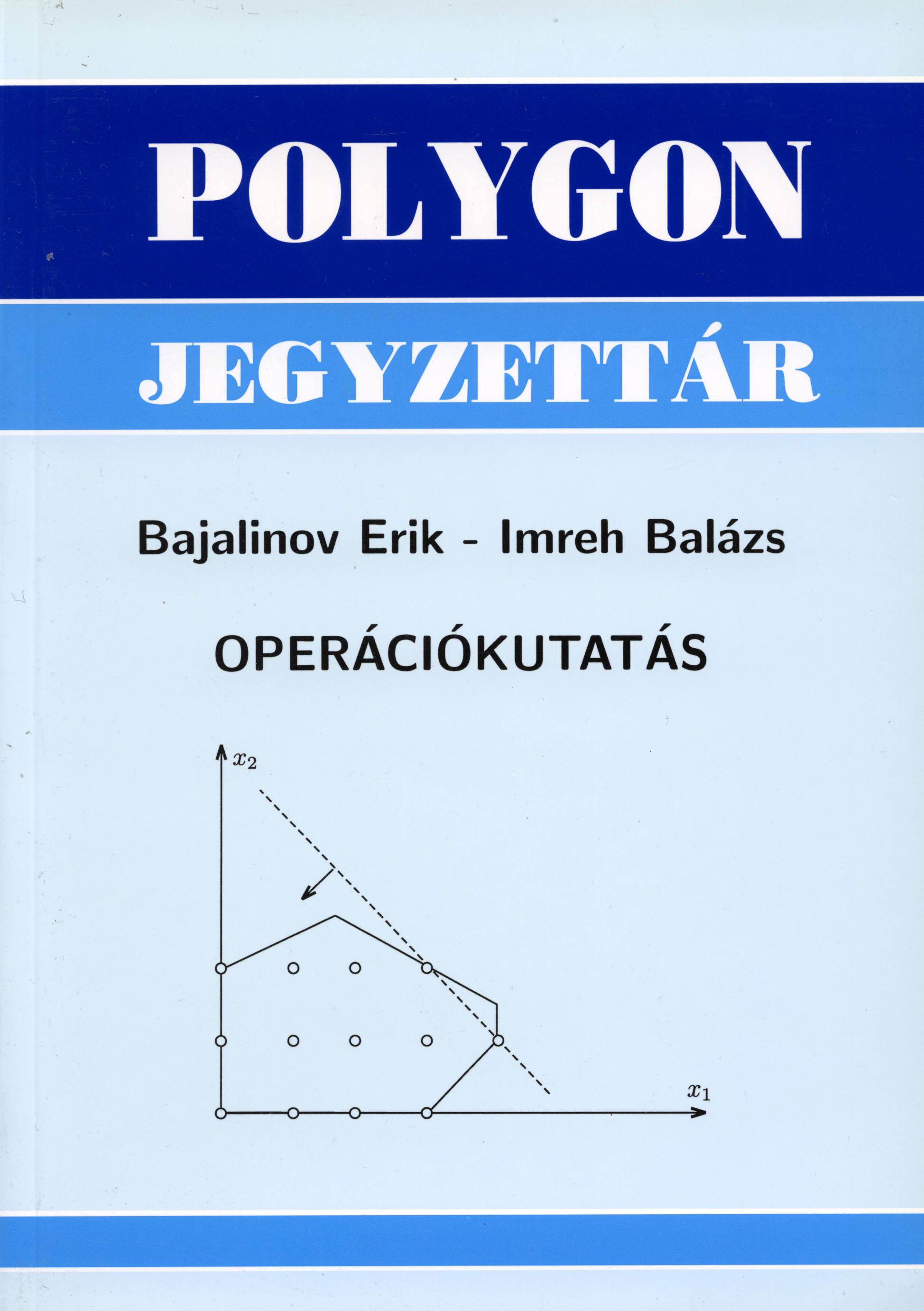 Operációkutatás - Polygon jegyzet