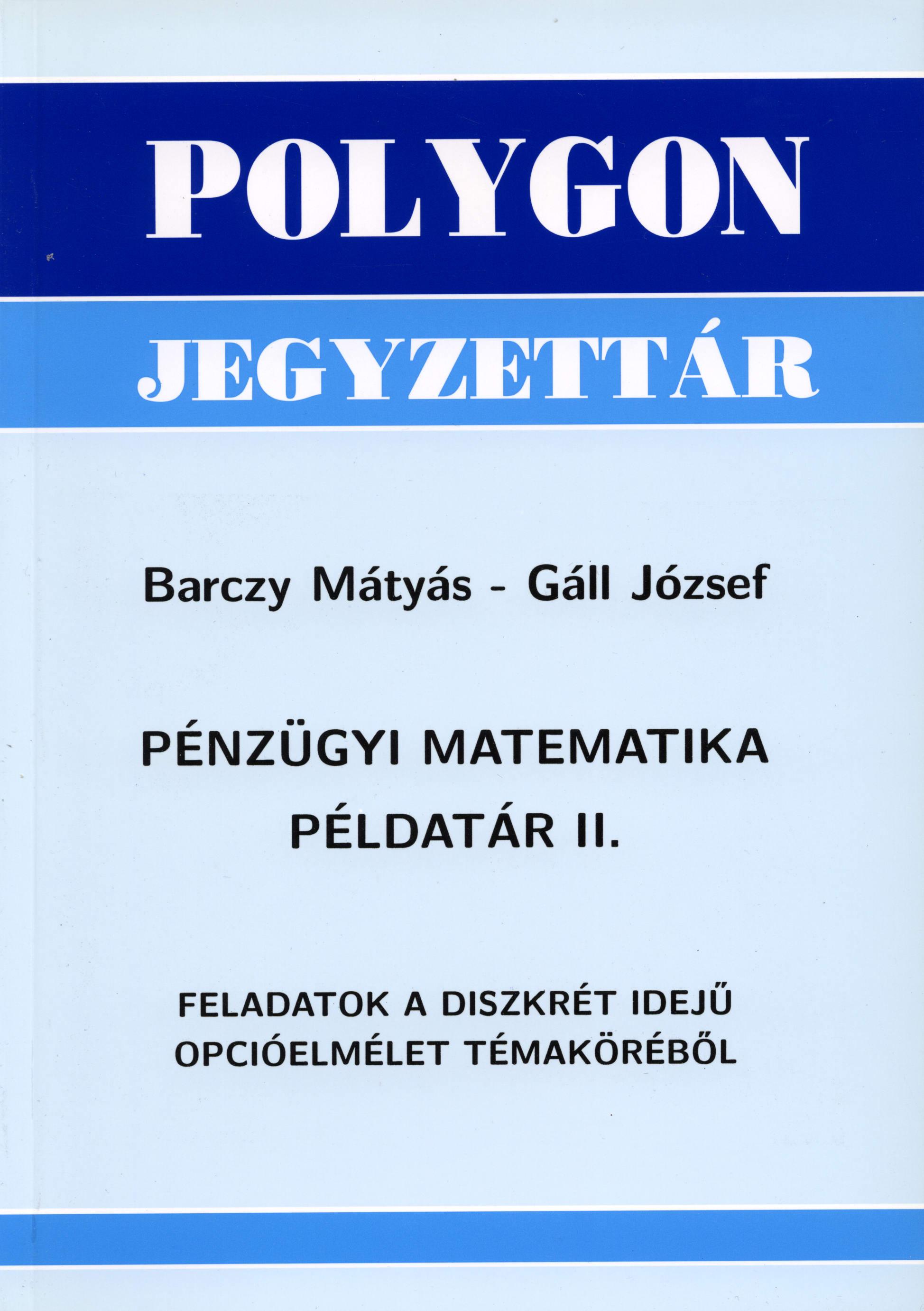 Pénzügyi matematika példatár II. - Polygon jegyzet