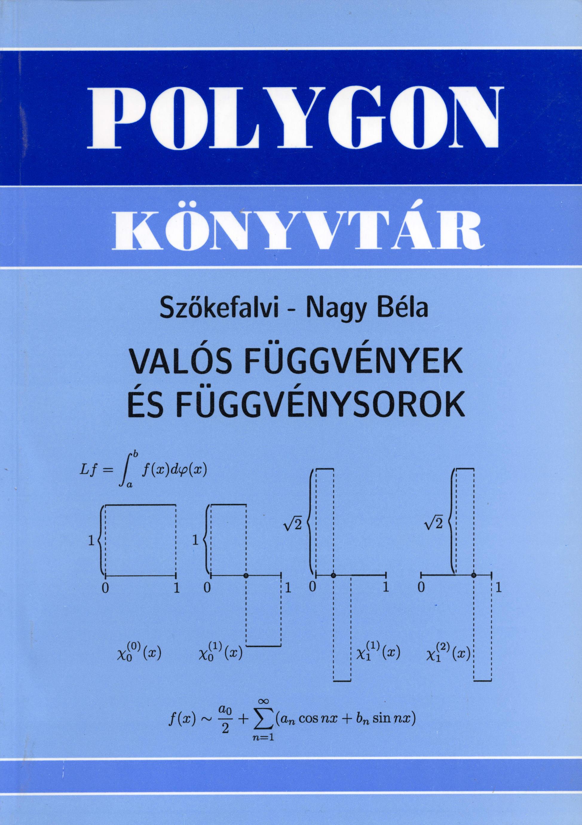 Valós függvények és függvénysorok - Polygon jegyzet