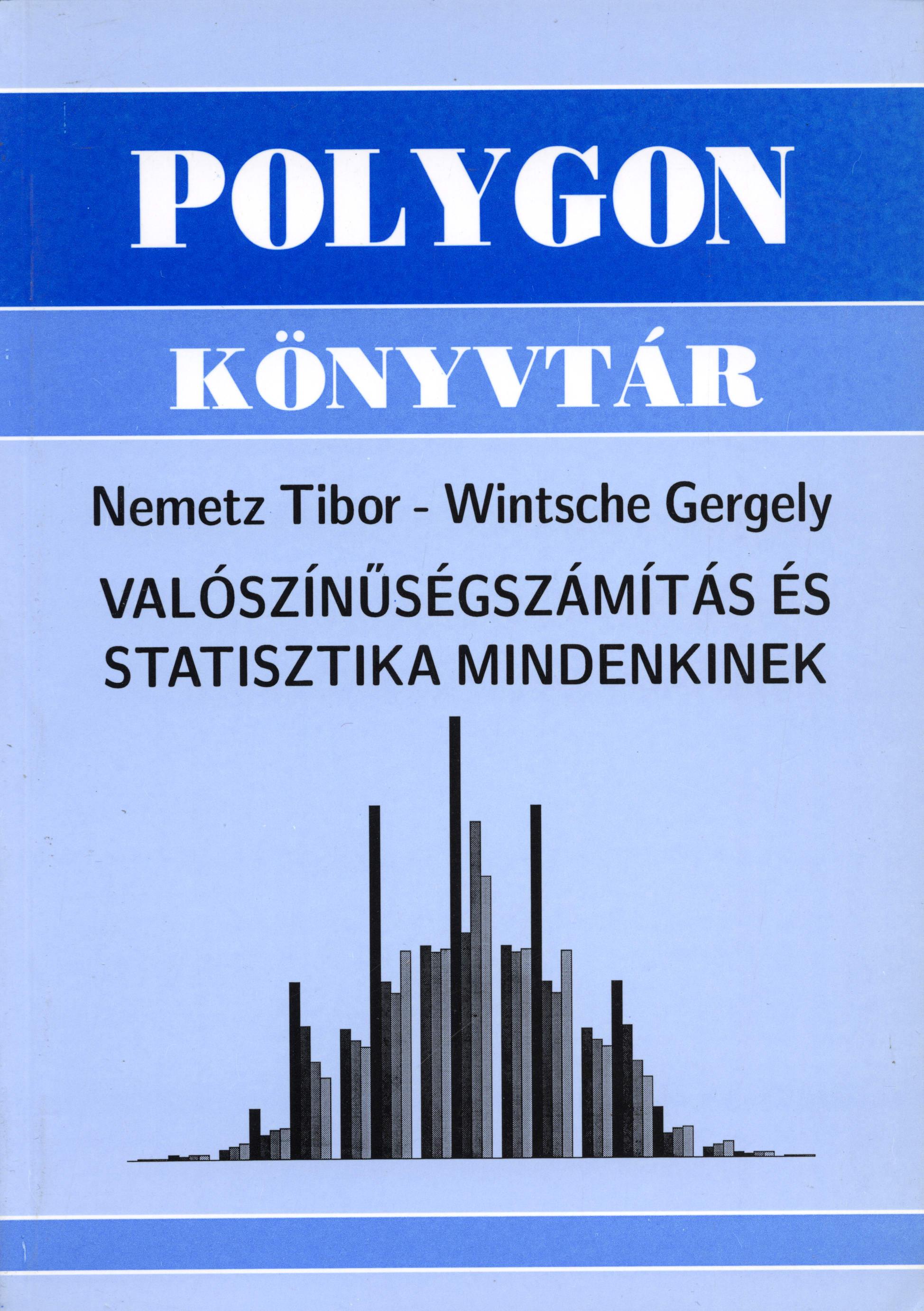 Valószínűségszámítás és statisztika mindenkinek - Polygon jegyzet