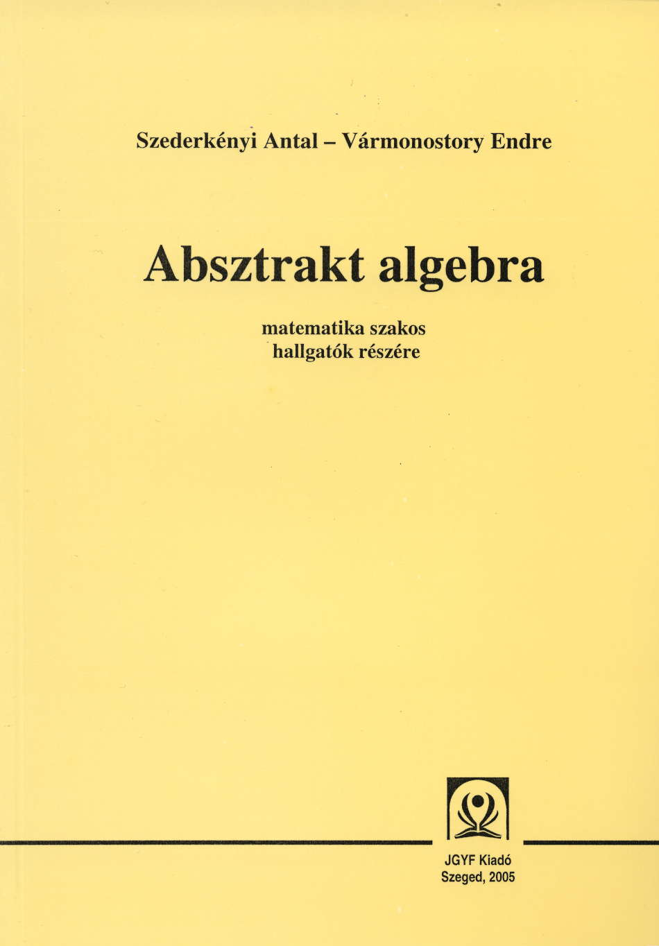Absztrakt algebra - JGYFK