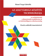 Az adattárház-készítés technológiája