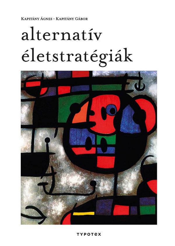 Alternatív életstratégiák