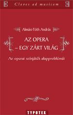 Az opera - egy zárt világ