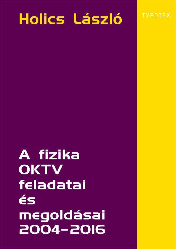 A fizika OKTV feladatai és megoldásai 2004–2016