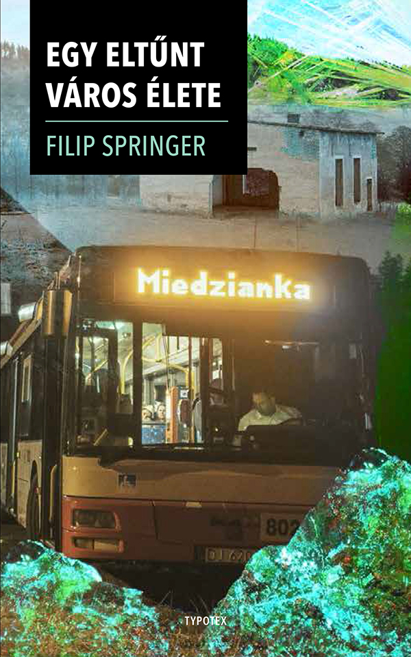 Miedzianka – Egy eltűnt város krónikája