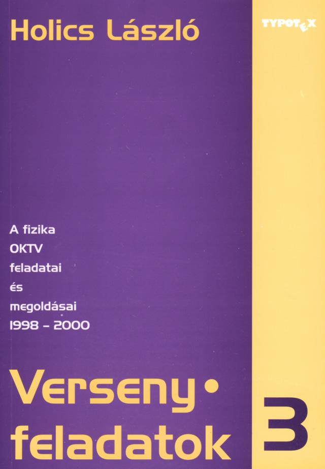 A fizika OKTV feladatai és megoldásai (1998-2000)